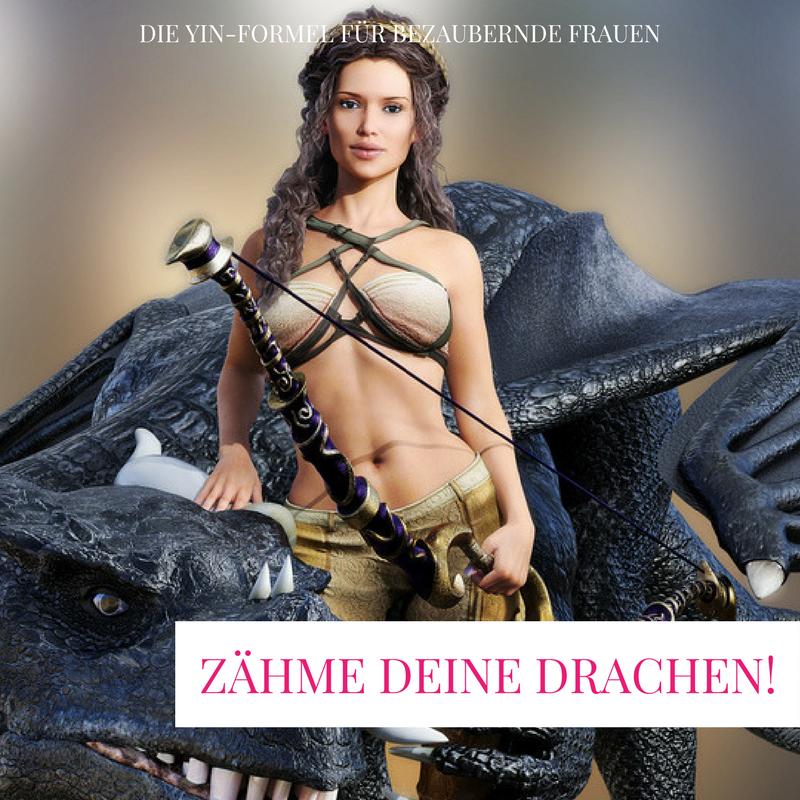 ZÄHME DEINE DRACHEN!